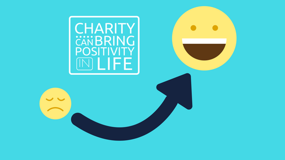 Charity Can Bring Positivity In Life