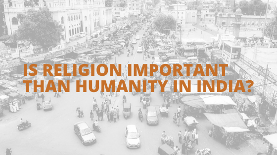 Is Religion Important Than Humanity in India_ Check What Survey Says