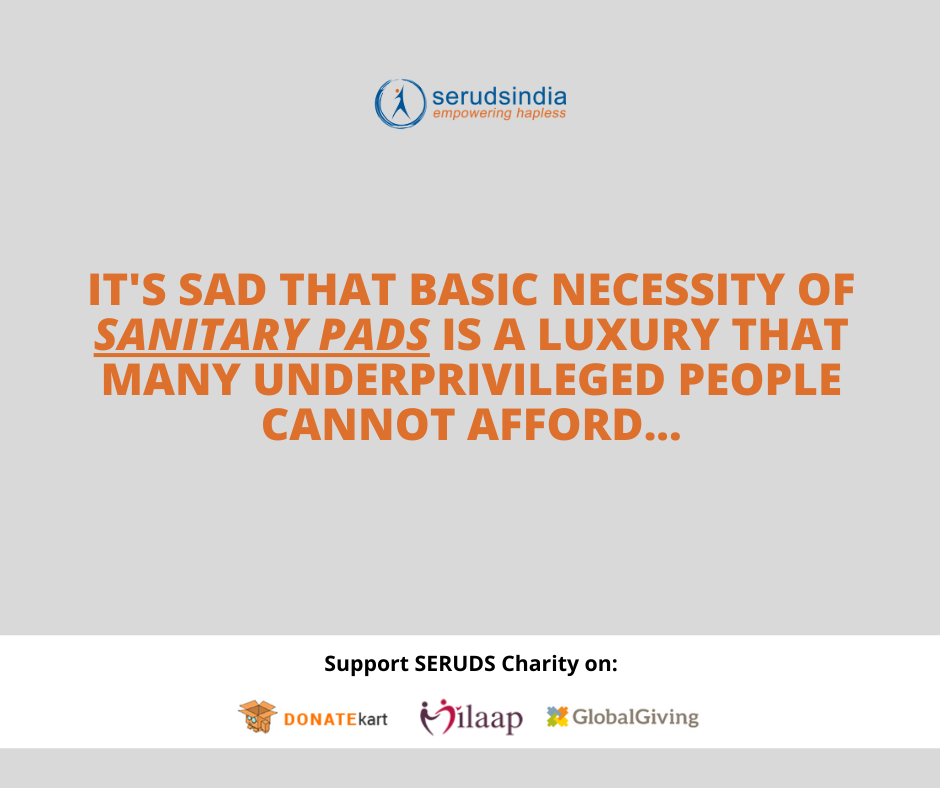 it's sad that basic necessity of sanitary pads is a luxury that many underprivileged?people cannot afford...